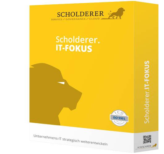Scholderer.IT-Fokus - Unternehmens-IT strategisch weiterentwickeln